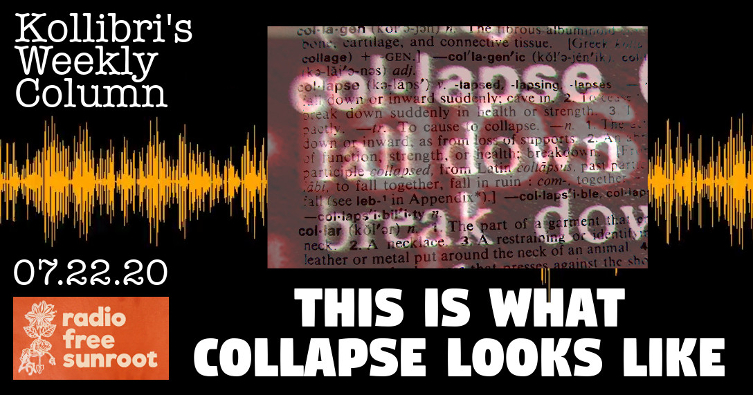 This is What Collapse Looks Like